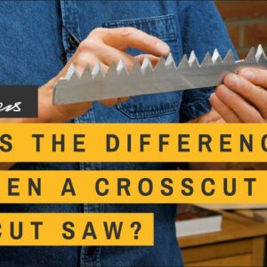 What's the Difference between Crosscut and Ripcut Saws? | Paul Sellers