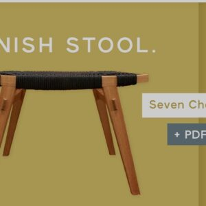 How to Build a Danish Stool - Woodworking Project with Seat Weaving: Intro